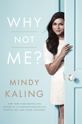 why-not-me-mindy-kaling-book-wishlist-february-non-fiction-celebrity