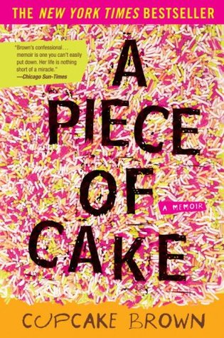 books-to-read-this-summer-fiction-chick-lit-mystery-thriller-non-biography-goodreads-piece-of-cake-cupcake-brown.jpg