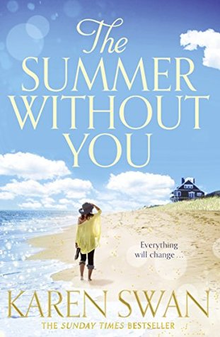books-to-read-this-summer-fiction-chick-lit-mystery-thriller-non-biography-goodreads-summer-without-you-karen-swan.jpg